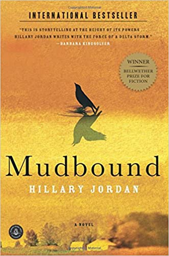 Mudbound: Hillary Jordan: 9781565126770: Amazon.com: Books