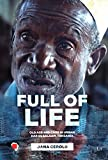 Full of Life: Old Age and Care in Dar es Salaam, Tanzania (Schweizerische Afrikastudien - Etudes africaines suisses)
