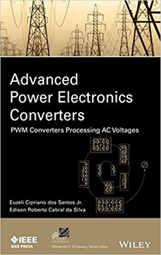 Advanced power electronics converters pwm converters processing ac advanced power electronics converters pwm converters processing ac voltages ieee press series on power engineering 1st edition fandeluxe Image collections
