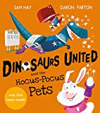 Dinosaurs United and the Hocus-Pocus Pets