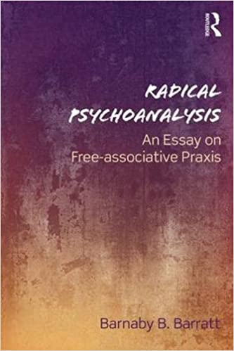 com radical psychoanalysis an essay on associative radical psychoanalysis an essay on associative praxis 1st edition
