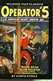 Operator: Blood Reign of the Dictator No. 5 (Wildside Pulp Classics): Blood Reign of the Dictator No. 5 (Wildside Pulp Classics)