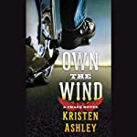 Own the Wind: A Chaos Novel | Kristen Ashley