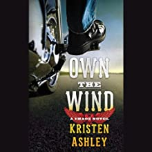 Own the Wind: A Chaos Novel Audiobook by Kristen Ashley Narrated by Angela Starling