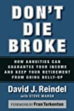 Don't Die Broke, David J. Reindel, 1932841539