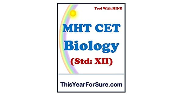 MHT CET Biology Notes and MCQs: Maharashtra Common Entrance Test for