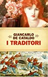 Front cover for the book I traditori by Giancarlo De Cataldo