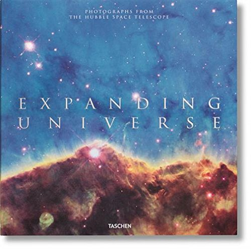 Expanding Universe: Photographs from the Hubble Space Telescope (Hubble Telescope)