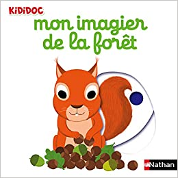 Mon Imagier De La Foret Amazon Fr Nathalie Choux Livres