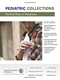Medical Risks of Marijuana (Pediatric Collections)