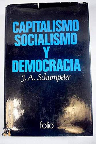 Capitalismo Socialismo Y Democracia Amazon Es Schumpeter Joseph Alois Libros