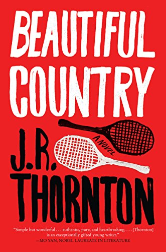 Beautiful Country: A Novel (Player Junior Tennis)