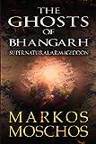 The Ghosts of Bhangarh: Supernatural/Armageddon