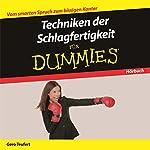 Techniken der Schlagfertigkeit für Dummies | Gero Teufert