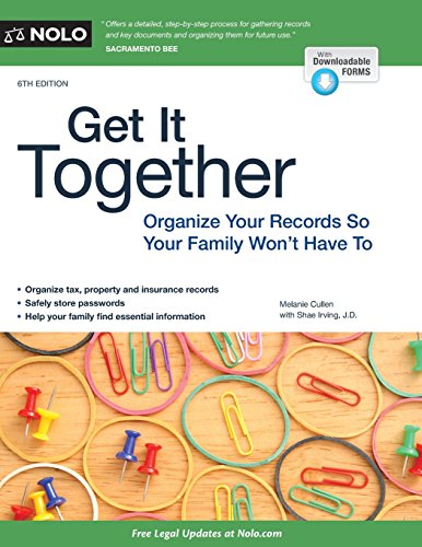 Get It Together: Organize Your Records So Your Family Won't Have To (Best Places To Have An Affair)
