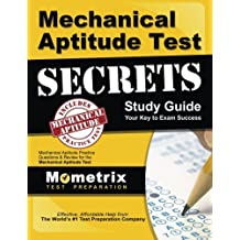 Mechanical Aptitude Test Secrets Study Guide: Mechanical Aptitude Practice Questions and Review For the Mechanical Aptitude Exam