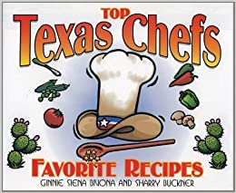 Book Top Texas Chefs: Favorite Recipes (Top Texas Chefs Cook at Home) by Ginnie Siena Bivona (1999-04-01)