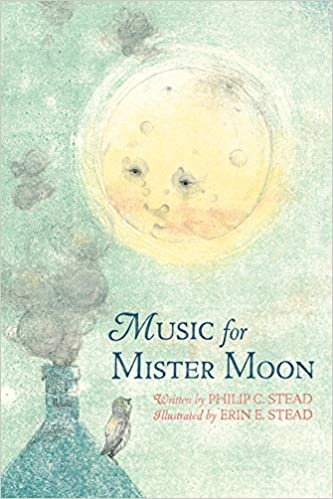 Image result for Music for Mister Moon by Philip C. Stead book cover