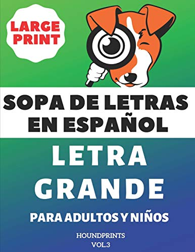 Pdf Entertainment Sopa De Letras En Español Letra Grande Para Adultos y Niños (VOL.3): Large Print Spanish Word Search Puzzle For Adults and Kids (Spanish Edition)