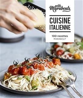 Cuisine italienne : 100 recettes
