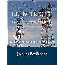 L'Electricite: Facile à comprendre (French Edition)