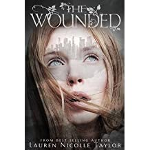 By Lauren Nicolle Taylor - The Wanted (Book 4 The Woodlands Series) (2014-11-15) [Paperback]