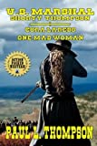 img - for U.S. Marshal Shorty Thompson - Cora Laredo: One Mad Woman: Tales Of The Old West Book 53 book / textbook / text book