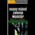 Honey Island Swamp Monster: DOCUMENTATIONS