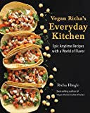 img - for Vegan Richa's Everyday Kitchen: Epic Anytime Recipes with a World of Flavor book / textbook / text book