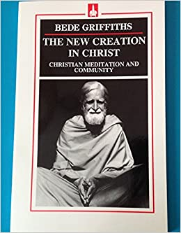 The New Creation in Christ: Christian Meditation and Community