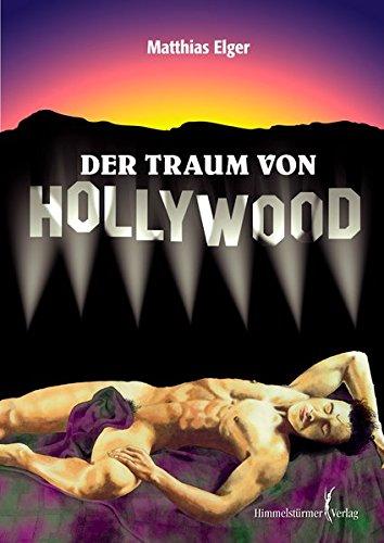Der Traum von Hollywood: Auf dem Weg zu den Sternen