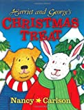 Harriet and George's Christmas Treat, Nancy Carlson, 1575055066