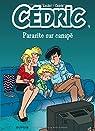 Cédric, tome 9 : Parasite sur canapé par Cauvin