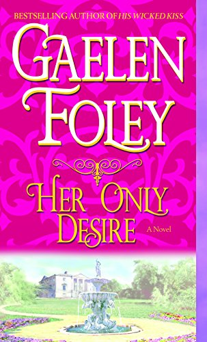 (Her Only Desire (Spice Trilogy Book 1) )