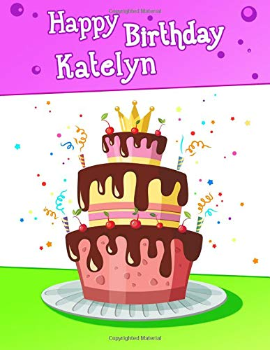 Happy Birthday Katelyn Big Personalized Book With Name Cute