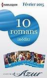 10 romans Azur inédits (nº3555 à 3564 - Février 2015) : Harlequin collection Azur par Harlequin