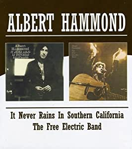 Albert Hammond It Never Rains In Southern California The