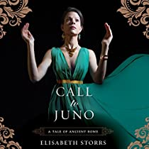 CALL TO JUNO: A TALE OF ANCIENT ROME, BOOK 3