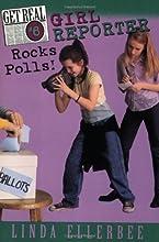 Get Real #6: Girl Reporter Rocks Polls!