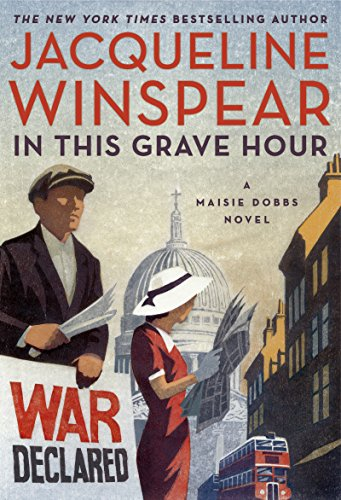 In This Grave Hour: A Maisie Dobbs Novel cover