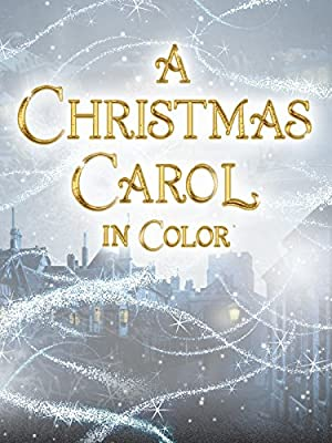 A Christmas Carol in Color!