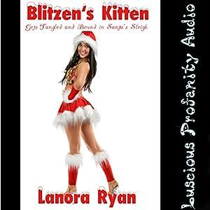Blitzen's Kitten Gets Tangled and Bound in Santa's Sleigh Audiobook
