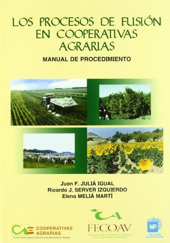 Descargar Libro Los Procesos De Fusión En Cooperativas Agrarias. Juan Francisco Julié Igual