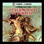 Los Ultimos Dias de Pompeya [The Last Days of Pompeii] | Edward Bulwer-Lytton