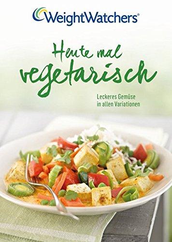 Heute mal Vegetarisch - Weight Watchers Deutschland