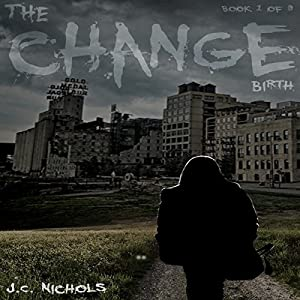 The Change: Birth Audiobook