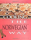 Cooking the Norwegian Way: To Include New Low-Fat and Vegetarian Recipes (Easy Menu Ethnic Cookbooks)