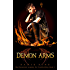 Demon Arms: A Shifter / Sorcerer Romance (The Paranormal Academy For Troubled Boys Book 1)