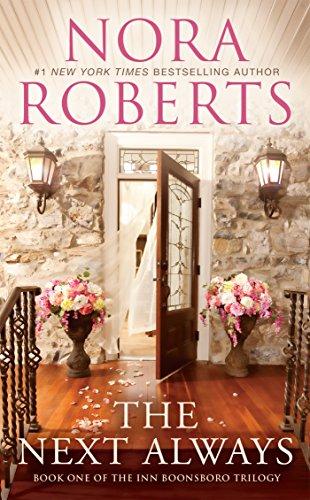 (The Next Always (The Inn Boonsboro Trilogy Book 1))