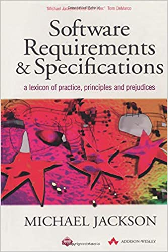 Software requirements and specifications a lexicon of practice software requirements and specifications a lexicon of practice principles and prejudices acm press 1st edition by michael jackson toneelgroepblik Image collections